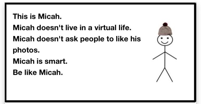 Micah does not ask people for money online.
